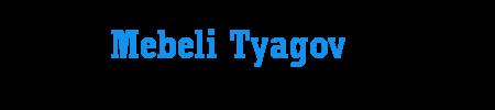 Mebeli Tyagov